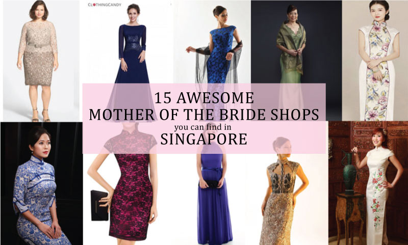 d00040c83 15 Awesome Mother of Bride Dress Shops You Can Find in Singapore